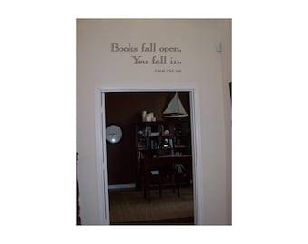 Books fall open, you fall in.