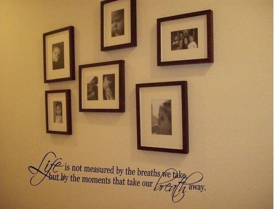 Wall Decal Quote Wall Sticker Life is Not Measured By the Breaths We Take Wall Decal/Wall Words/Wall Transfer