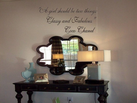 Wall Decal Quote  Wall Sticker Coco Chanel Quote-A girl should be two things- Classy and Fabulous Wall Tattoo  Wall Transfer