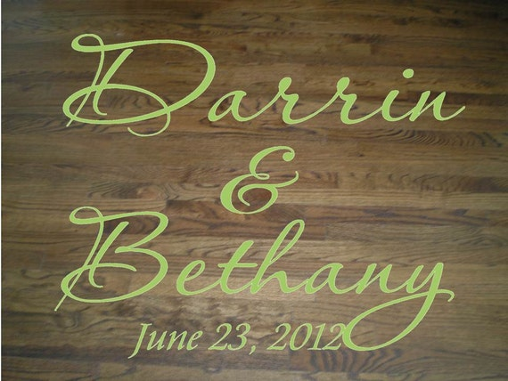 Wall Decal Quote Floor Decal Wedding Dance Floor Bride and Groom Names and Wedding Date X-Large Decal Wall Sticker Wall Transfer