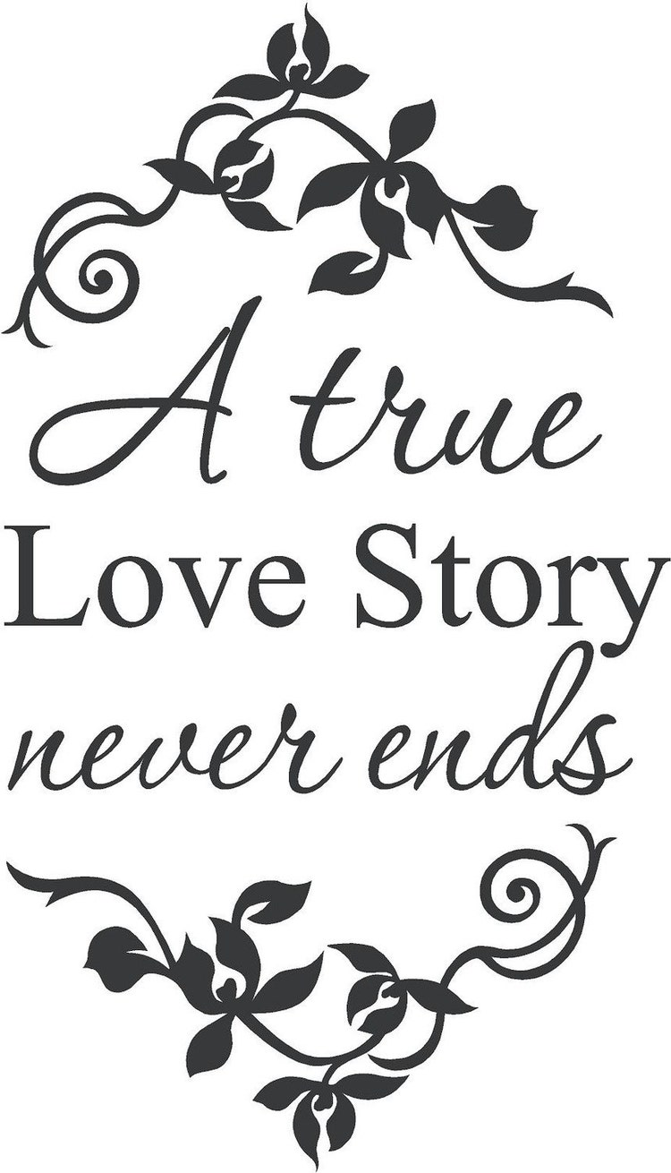 A True Love Story Never Ends Quote: A True Love Story Never Ends Wall Decal By