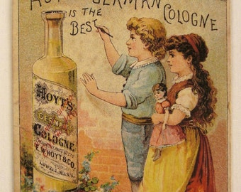 Victorian 1886 TRADE CARD Hoyts  German COLOGNE  Lowell Mass  Chromolithograph young girls