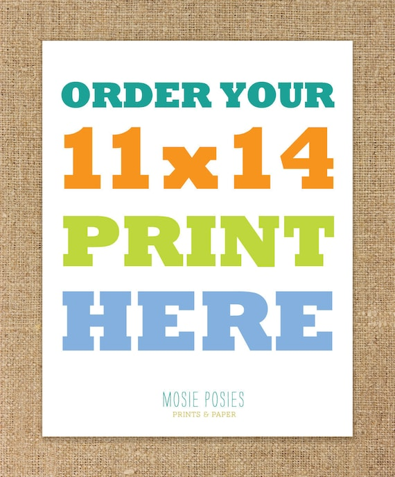11x14 Custom Print - You pick and customize