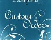 Custom Order for Priti.Lisa