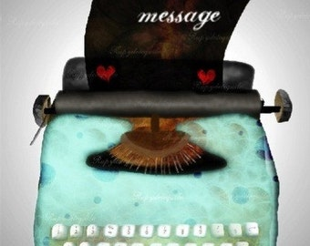 Typewriter - Includes your own personal message.