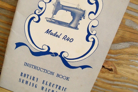 Antique Booklet Reversew Rotary Electric Sewing Machine  Model R40 1954