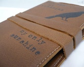 you are my sunshine handprinted leather journal customized for you