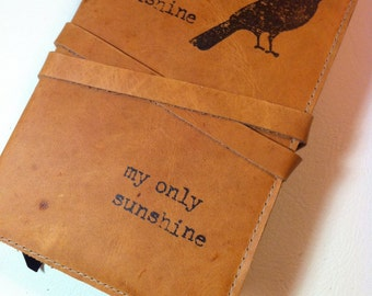 Leather Journal, Leather Sketchbook, writing Journal, Travel journal, Free Shipping, Personalized Journal, you are my sunshine