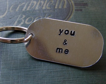 Hand Stamped Keychain...you & me