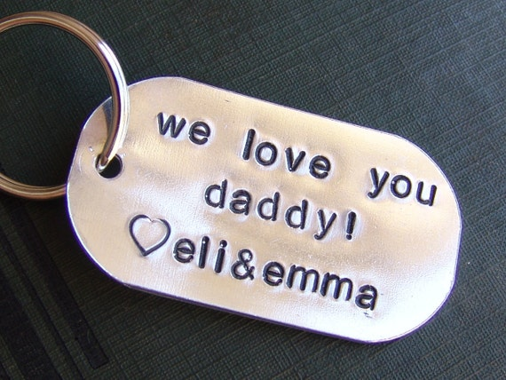 Hand Stamped Personalized Keychain...we love you daddy