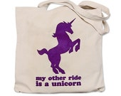 My Other Ride is a UNICORN Tote Bag