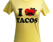 Women's TACO T-Shirt - I Love Tacos FUNNY Ladies Shirt - (Available in sizes S, M, L, XL)