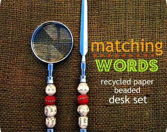 Magnifying Glass and Letter Opener Set featuring Recycled Paper Beads: Matching Words