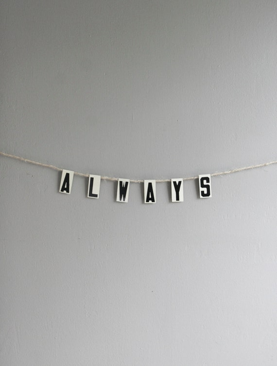 always / bunting
