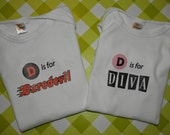 D is for Diva/D is for Daredevil Twin Brother/Sister set of Baby Onesies - YOU Pick the SIZE