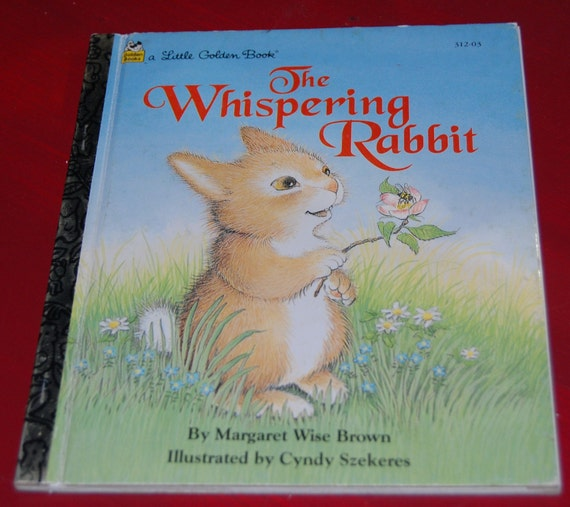 Golden Book - The Whispering Rabbit by Margaret Wise Brown