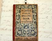 Pendant . McGuffery's Eclectic Spelling Book, 1907