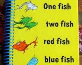 Dr Seuss One Fish Two Fish Red Fish Blue Fish , Recycled Vintage Book into Journal/Sketchbook