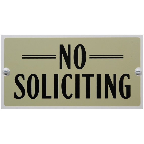 No Soliciting Sign Deals On 1001 Blocks