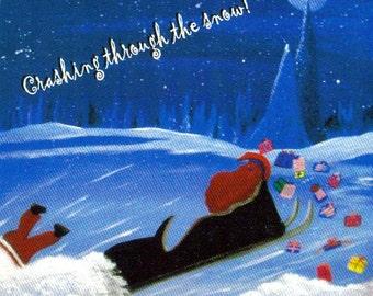 4x6 Postcard DRUNK SANTA...Crashing through the snow 4x6 Postcard.. Oh no, Has Santa had a little too much holiday cheer..