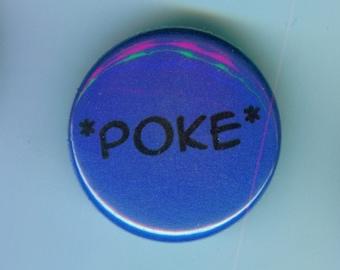 Poke 1 Inch Pinback Button