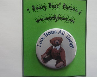 "2 1/4"" pinback button Beary good thought..."