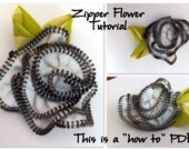 Zipper Flower Tutorial- INSTANT DOWNLOAD How To PDF pattern
