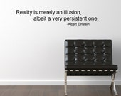 Reality Albert Einstein quote script Vinyl Wall Decal