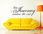 The Journey awakens the soul Vinyl Wall Decal (medium)