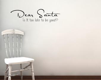 Dear Santa vinyl wall decal
