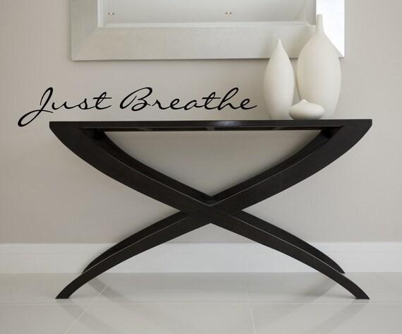 Just Breathe vinyl Wall decal NIGHT BLACK Sale item