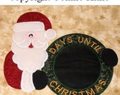Santa Days until Christmas-machine embroidery applique-chalkboard material-countdown to Christmas