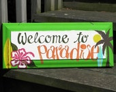 WELCOME TO PARADISE hand painted wooden beach sign with surf boards