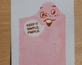 Keep It Simple Pimple