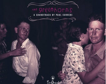 The Greenhorns Soundtrack by Paul Curreri