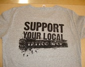 Support Your Local Tattoo Shop TShirts