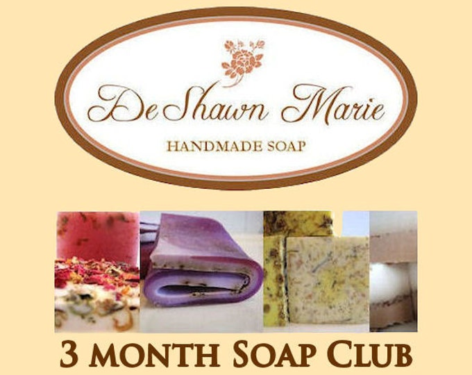 Soap - 3 Month Handmade Soap Club Subscription- Christmas Gift, Birthday Gift, Mother's Day Gift