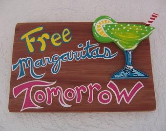 Tropical Free Margaritas Tomorrow Tiki Bar Wood Sign
