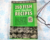 Vintage 1940 250 Fish and Seafood Recipes, Culinary Arts Institute by Ruth Berolzheimer Director of Culinary Institute