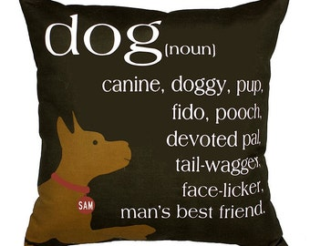 SALE TODAY-Personalized pillow with your dog's name-A tribute to Man's Best Friend-Eco-friendly-20x20 Pillow