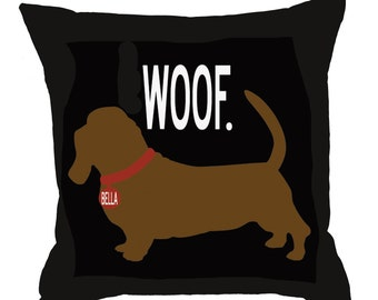 WOOF- SALE-Personalized pillow with your dog's name-Dachshund-Eco-friendly 20x20 Pillow-Various color choices
