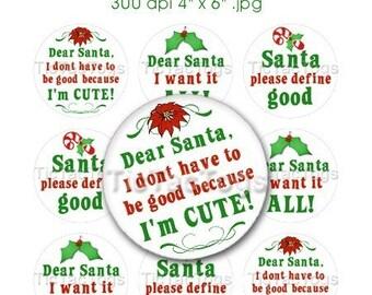 Christmas Santa Sayings Bottle Cap Images Digital Set 1 Inch Circle Holiday 4x6 JPEG Instant Download - BC149