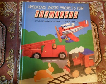 Vintage 1987 Weekend Wood Projects for TOYMAKERS Book - Orig Collection of 20 projects