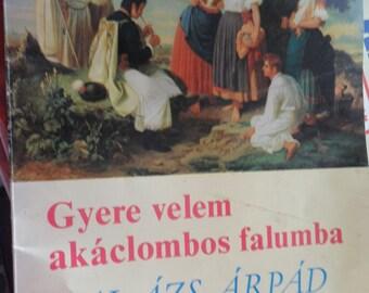 Gyere velem akaclombox falumba - Balazs Arpad Album - Vintage 50's Music book