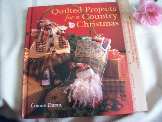 2004 QUILTED Projects for a Country Christmas 128 page hardback book
