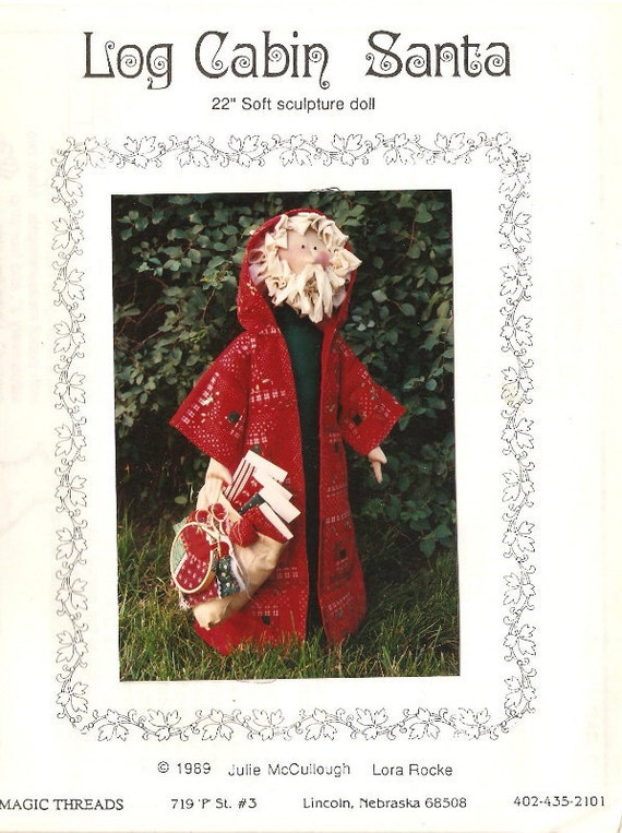 "SANTA DOLL PATTERN - ""Log Cabin Santa""  Soft Sculpture Doll"