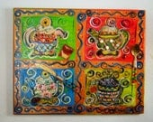 Tea for Four - Original Canvas Painting RESERVED FOR KIM