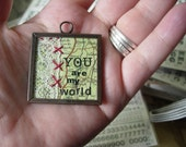 SALE - YOU are my world - vintage map pendant