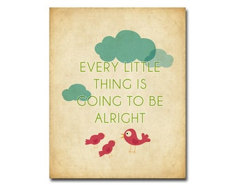 Every Little Thing Is Going to Be Alright - 8x10 Digital Art Printable .JPG to Print On Your Own - Pink, Blue or Orange Birds