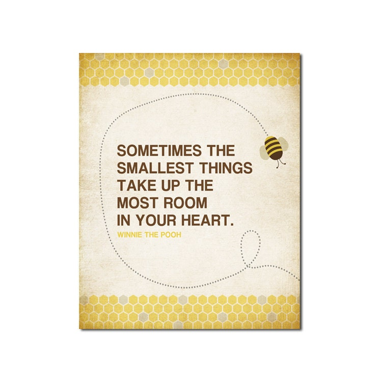Winnie The Pooh Quotes Sometimes The Smallest Things: Smallest Things Bee 8x10 Digital Art Printable 300dpi .JPG